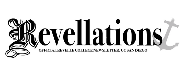 Revellations: Official Revelle College Newsletter UC San Diego